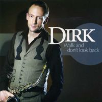 Cover Dirk [BE] - Walk And Don't Look Back